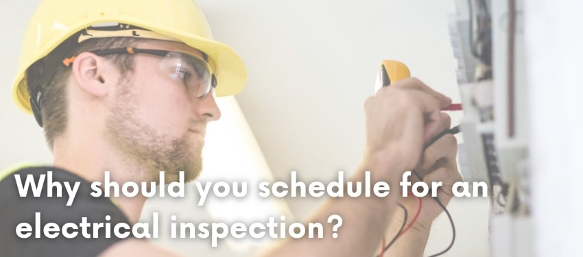schedule an electrical inspection
